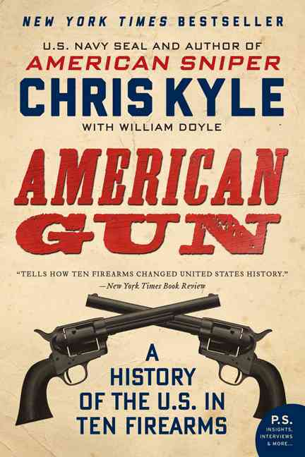 American Gun By Kyle, Chris/ Doyle, William
